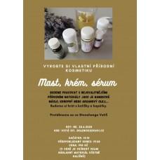 Kurz přírodní kosmetiky - mast, krém, sérum 28.6.2020 od 13,15