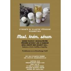 Kurz přírodní kosmetiky - mast, krém, sérum 18.10.2020, neděle od 13,15